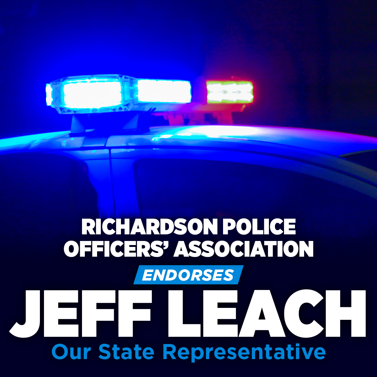Richardson Police Officers' Association Endorses State Rep. Jeff Leach